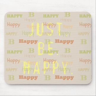 Be happy loa inspiring positive affirmation quote mouse pad