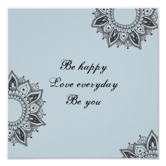 Be Happy Love Be You Typography and Mandala Art Poster