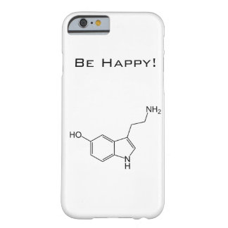 Be Happy! Serotonin iPhone 6 case