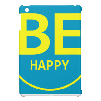 Be happy smile cover for the iPad mini