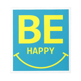 Be happy smile notepad