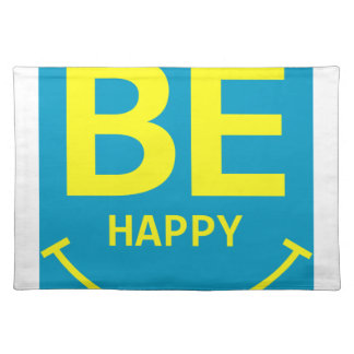 Be happy smile placemat