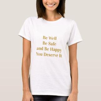 Be Happy Tee Shirt