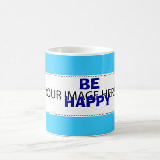 Be Happy - the best quote everyone can say Magic Mug
