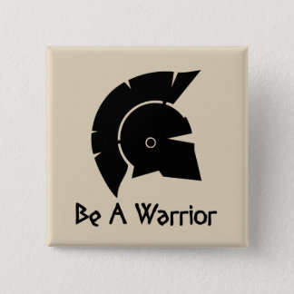 Be has warrior 2 inch square button