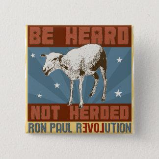 'Be Heard' Ron Paul Button