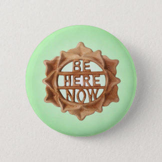 Be Here Now, Mindfulness Green Inner Glow 2 Inch Round Button