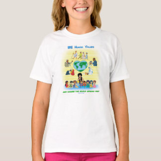 BE Human Values - Inspirational Leaders Design T-Shirt
