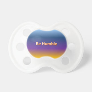 be humble pacifier