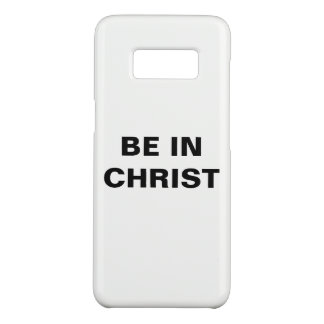 """Be In Christ"" Samsung Galaxy S8 Case-Mate Samsung Galaxy S8 Case"