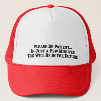 Be In The Future - Truckers Hat