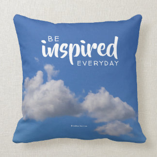 Be Inspired Everyday: Fluffy Clouds in a Blue Sky Throw Pillow