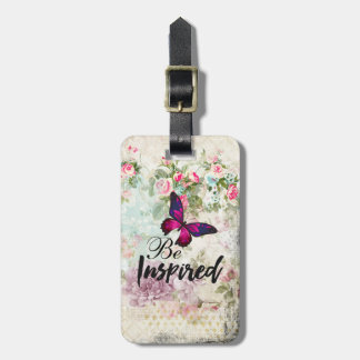 Be Inspired Quote & Pink Butterfly Shabby Collage Luggage Tag