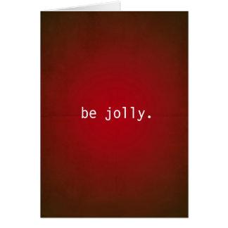 Be Jolly Dark Red Christmas Card