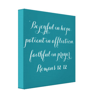"""Be Joyful"" 12 x 12 Scripture Wrapped Canvas"