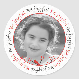 """Be joyful"" cardinals and berries Christmas photo Classic Round Sticker"