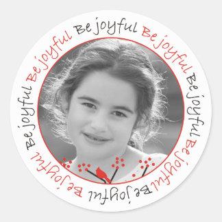 """Be joyful"" cardinals and berries Christmas photo Round Sticker"
