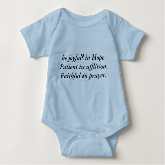 Be joyful in hope patient in affliction... baby bodysuit