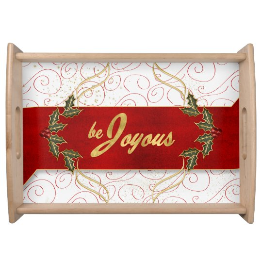Be Joyous Golden Trim Holly and Red Ribbon Service Tray