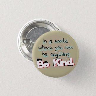 Be Kind 1 Inch Round Button