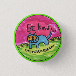 Be Kind blue cat with pink sky 1 Inch Round Button