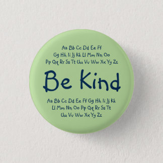"""Be Kind"" button - green/blue"