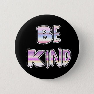 Be Kind Cool Colourful Graffiti Textology Button