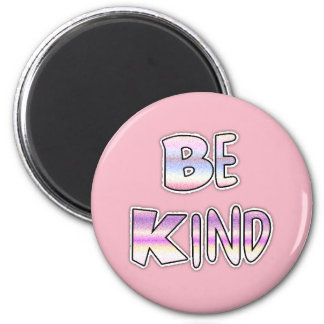Be Kind Cool Colourful Graffiti Textology Magnet