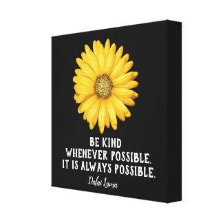 Be Kind -- Dalai Lama quote _ Canvas Art Print