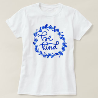 """Be Kind"" Laurel Hand Lettered Women's Shirt"