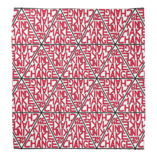 Be Kind Make Change - Nonviolence Activism Bandana