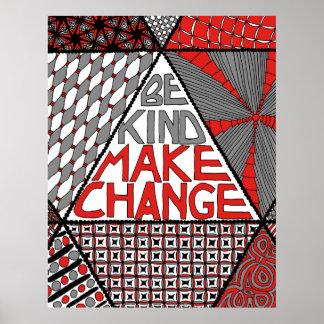 Be Kind Make Change - Peace Activism Poster
