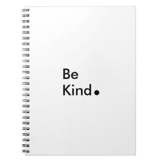 Be Kind. Notebook
