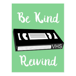 Be Kind Rewind Postcard! Postcard