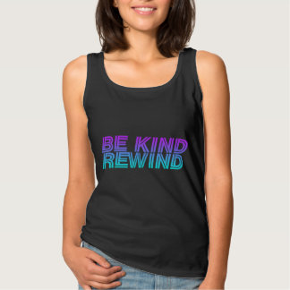 Be kind rewind retro 90s VHS Tank Top
