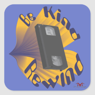 Be Kind Rewind Ver. 3 Square Sticker