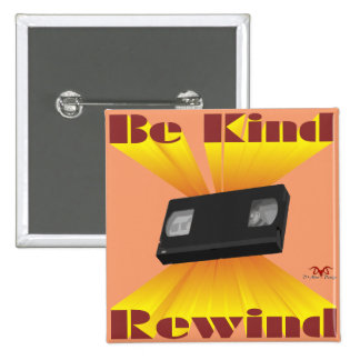 Be Kind Rewind Ver. 6 2 Inch Square Button