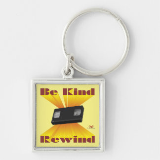 Be Kind Rewind Ver. 6 Silver-Colored Square Keychain