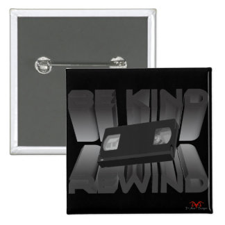 Be Kind Rewind Ver. 8 2 Inch Square Button