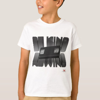 Be Kind Rewind Ver. 8 T-Shirt