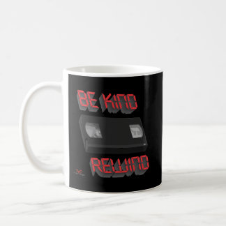 Be Kind Rewind Ver. 9 Coffee Mug