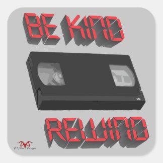 Be Kind Rewind Ver. 9 Square Sticker