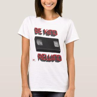 Be Kind Rewind Ver. 9 T-Shirt