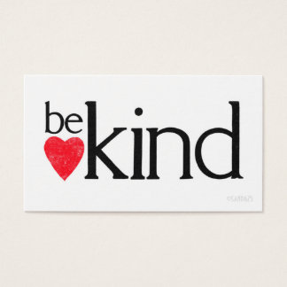 Be Kind - spread the word Business Card