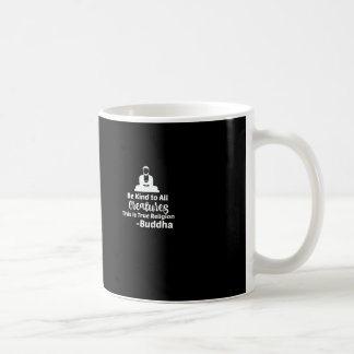 Be kind to all Creatures Buddha Mug black