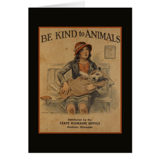 Be Kind To Animals - Vintage Animal Card