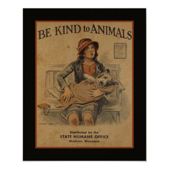 Be Kind To Animals - Vintage Animal Poster