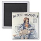 Be Kind to Animals - Vintage Poster Magnet