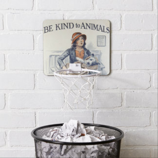 Be Kind to Animals - Vintage Poster Mini Basketball Hoop