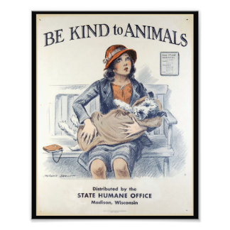 Be Kind to Animals - Vintage Poster Photo Print